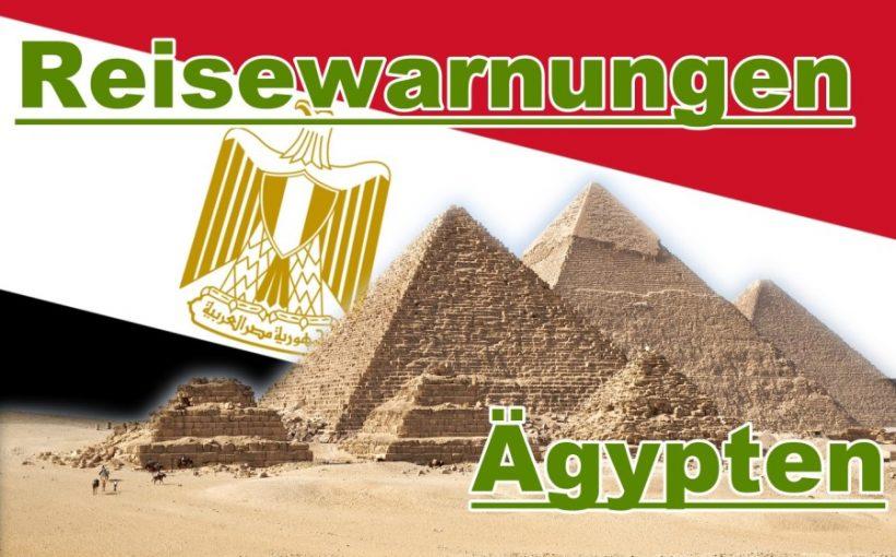 Reisewarnungen für Ägypten